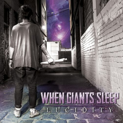When Giants Sleep - Lucidity [EP] (2014)