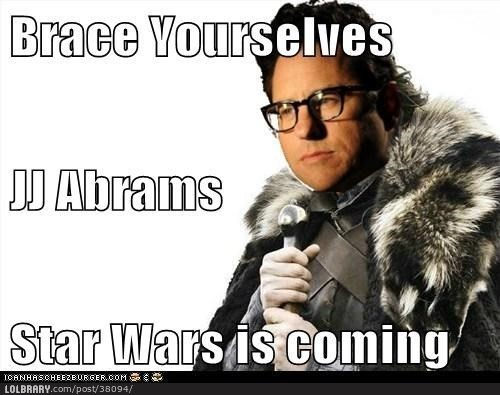 Star Wars directed by JJ AbramsFollow this blog for the best new funny pictures every day