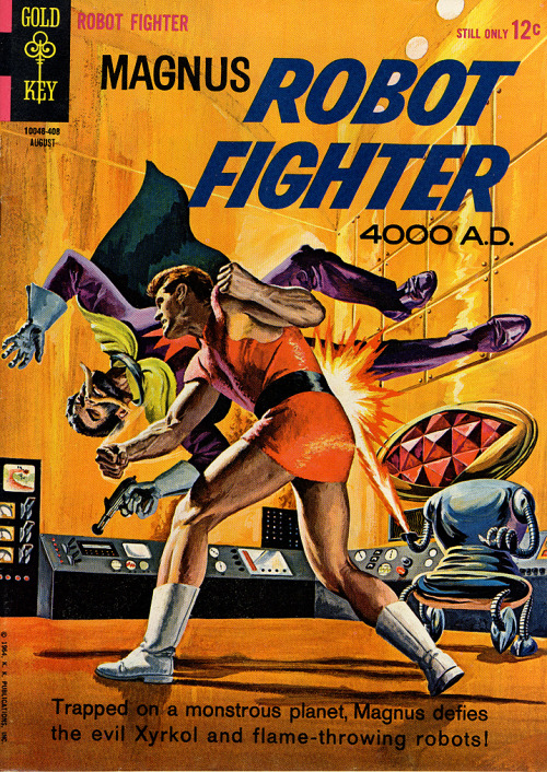 "scificovers:  Magnus, Robot Fighter #7, August 1964. ""The Power of the One Thousand"" Cover art by Russ Manning. Insanity is spreading through the robots and throwing the city into chaos. All part of Xyrkol's evil plan… Added to that are the gophs, ""petty criminals and anti-socials … gopher-like people who never leave the lowest levels except to cause trouble."" Do they wear all black?  Manliest comic ever created."