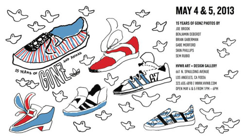 Weekend Plans: Adidas presents 15 Years Of Gonz, an art show celebrating the unique, creative talents of Mark Gonzales. There will be photos on display from Joe Brook, Benjamin Deberot, Brian Gaberman, Gabe Morford, Skin Phillips, and Sem Rubio. The show will be open to the public on May 4-5 from 1-6pm.
