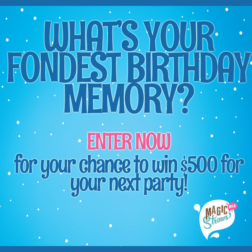 Enter here to win some DELICIOUS prizes from Magic Straws and Dippin' Dots and a grand prize of $500 to host your own party! What's your #BestBirthdayMemory?