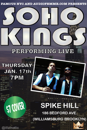 sohokings:  Performing next THURSDAY, 1/17 in BROOKLYN