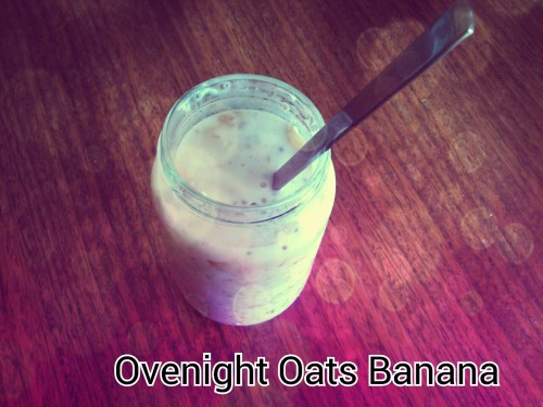 Breakfast: Overnight Oats Banana