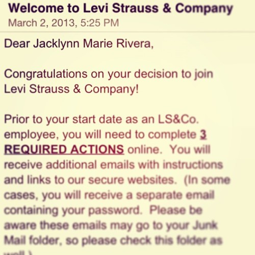 Guess what?! Jackie's gonna be working @ Levi's now! Woo hoo! #working #levi's #mostboringpersonever  #love it!