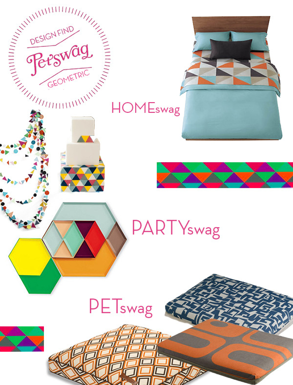 HOMEswag: Geometric Sheets PARTYswag: Serving Trays PETswag: Dog Beds