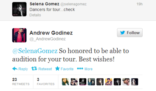 @_AndrewGodinez:@SelenaGomez So honored to be able to audition for your tour. Best wishes!