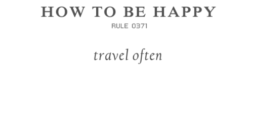 rulestobehappy:  Getting lost will help you find yourself Follow the Rules to be happy (via)