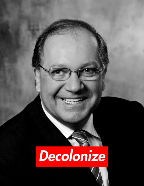 "expirednovelty:  decolonizingmedia:  Decolonize the New Indian Agent: Bernard Valcourt Meet the new face of federal power tasked with managing ""the Indian Problem"". We couldn't cover up those eyes…we needed you to see his particular wild, drunken glare of Conservative crazy first. Valcourt steps into his new role of Aboriginal Affairs minister, filling the disgraced shoes of former AANDC Minister John Duncam, with the appropriate Harper credentials: 1. ""Veteran right-wing politician"" 2. Former Associate Minister of National Defence Because we all know right wing militants and the Armed Forces are the only way Settler Colonial states know how to deal with Indigenous issues. Expect even less negotiating and more strong-arm PC tactics to force native complicity and consent.  props to the person referencing barbara kruger for decolonizingmedia"