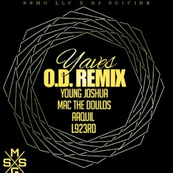 "🔥🔥🔥💥@YavesEllis ""OD REMIX"" available at Yavesmusic.com Ft. @youngjoshua86 @AaquilClay @L923rd @macthedoulos 💥🔥🔥🔥"