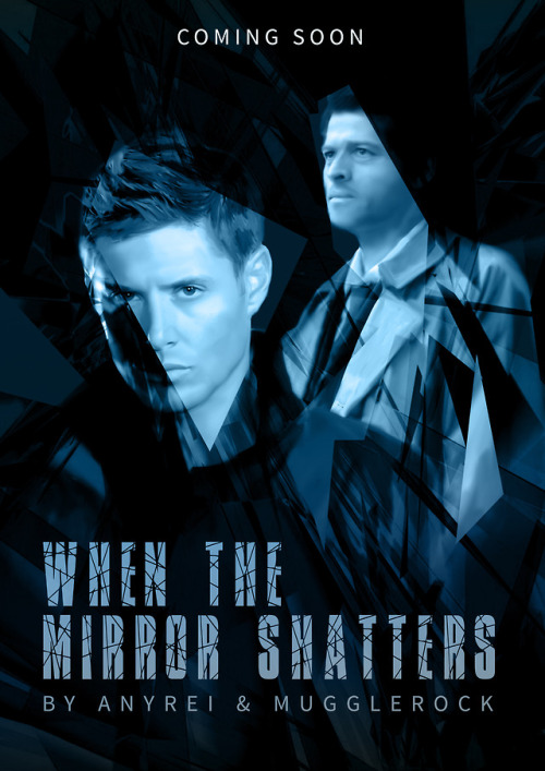 sequel in a mirror darkly fanfiction Destiel drabble coming soon fanfic cover