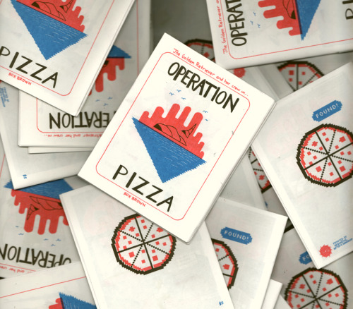 Operation Pizza, 3-color Risoprinted zine at TCAF order here now shipping!!