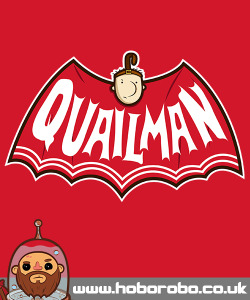 """Quailman"" Available at Redbubble and Society 6 My Website Twitter  Facebook RedBubble Society 6"