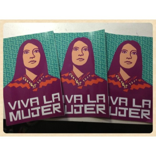 melaniecervantes:  Stickers are in! We got big stickers made- 4 x6 inches- the size of most postcards. Ask me for one when you see me—in person :D #dignidadrebelde #vivalamujer (at Dignidad Rebelde Headquarters)