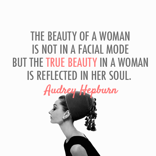 allaboutlove808forever:  Audrey Hepburn Quote (About beauty, facial, insdie beauty, make up, soul, woman) on We Heart It. http://weheartit.com/entry/47083186/via/celebquote