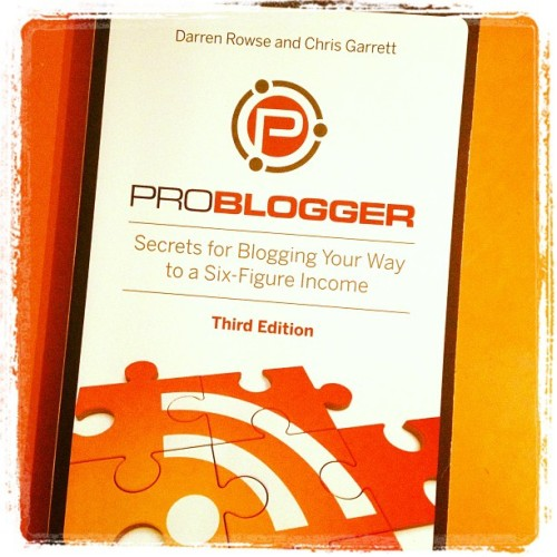 ProBlogger by Darren Rowse & Chris Garrett #readinglist #nowreading #books #blogging