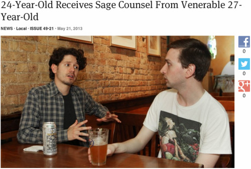 theonion:  24-Year-Old Receives Sage Counsel From Venerable 27-Year-Old | Full Report