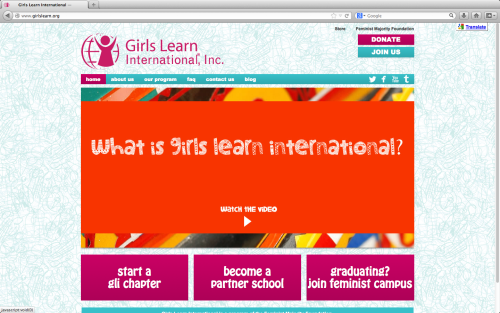 Girls Learn International's website has a new look! Check out www.girlslearn.org to learn more about our program and find out how to start a GLI Chapter in your school!