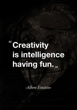 "brit:  ""Creativity is intelligence having fun."" Wise words from Albert Einstein this Motivational Monday. Pin it here."