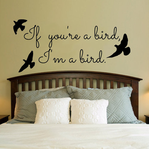 kimmieg20:  If you're a bird I'm a bird Vinyl Wall Decal by imprinteddecals on @weheartit.com - http://whrt.it/19Rj71q