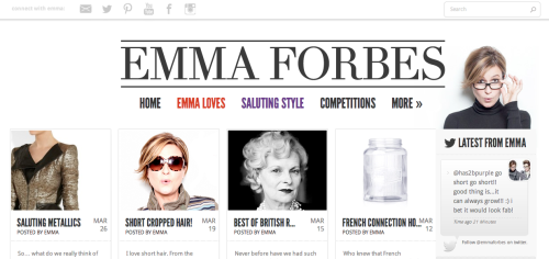 We schedule and run content cross platform for EmmaForbes.com and for Emma's exciting project #SalutingStyle with stylist Gemma Sheppard. Emma has 38,000+ on Twitter and active Pinterest & Instagram accounts. We have just overseen the redesign of the site which launched April 2013 and we are currently working on the app to go with it. Lots of exciting  brand partnerships and content in progress…