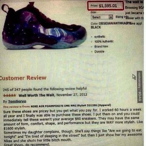 thebullysplayground:  Lmao. 😭😭😭. I need all sneaker heads to read this dudes review #kicks #kicksonfire #sneakerhead #foams #foamposite #galaxy