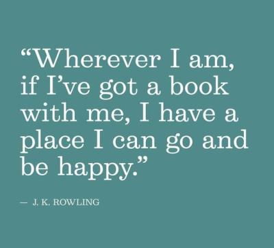See, with books we always have a place to go and be happy.