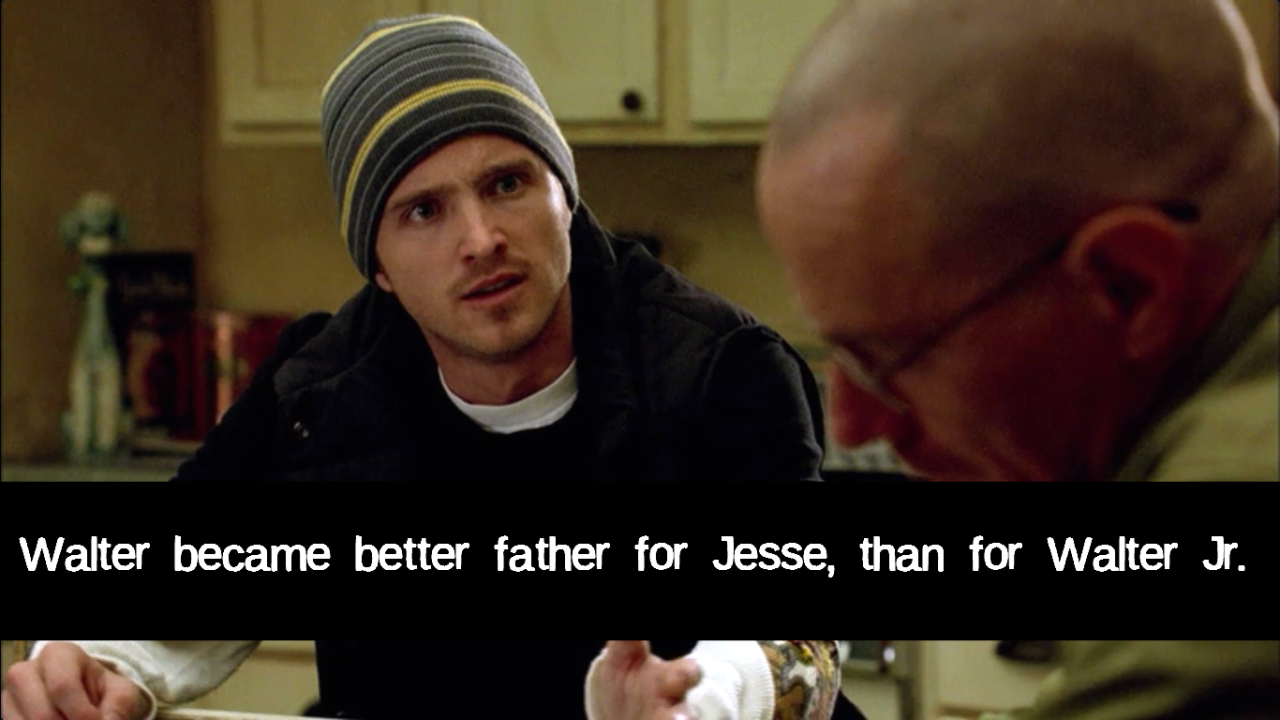 Walter became better father for Jesse, than for Walter Jr.