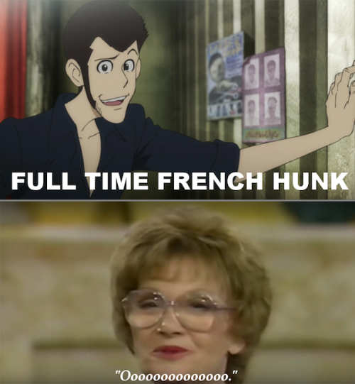 There are all those fangirls obsessing over their flower boys, then there's me. #i have been dying to make this for a long time  #all hail jontron based memes  #and such a great screencap too #ooooooooo #lupin the third  #lupin the 3rd  #lupin iii part 5 #memes#cursed image#lol