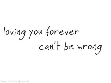 livinnlifelovinyou:  loving you forever | via Tumblr on We Heart It - http://weheartit.com/entry/58453570/via/Coonibear   Hearted from: http://favourite-scar.tumblr.com/post/47923410821