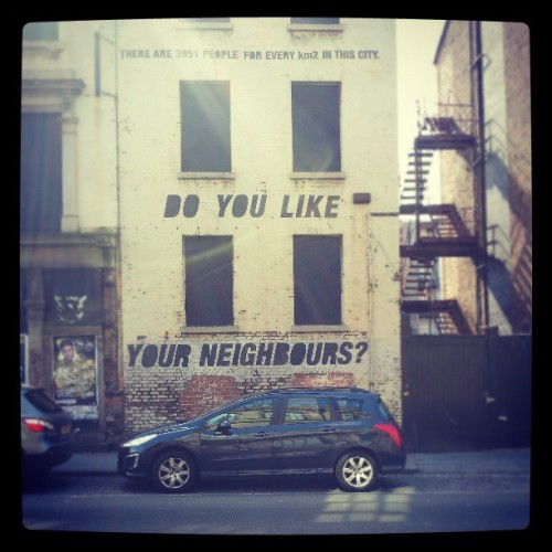 Do you like your neighbours? #Liverpool #graffiti #city #cityliving #urban