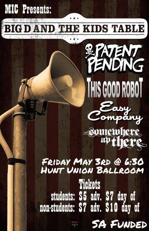 COME SEE Patent Pending THIS FRIDAY IN ONEONTA w/ Big D and the Kids Table & This Good Robot!!!