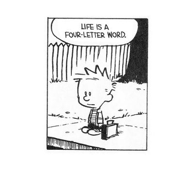 nevver:  Calvin and Hobbes  Tomorrow is Monday.