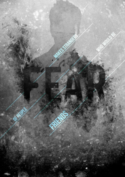 'FEAR' poster http://www.behance.net/liam_edwards www.facebook.com/liamedwardsdesign