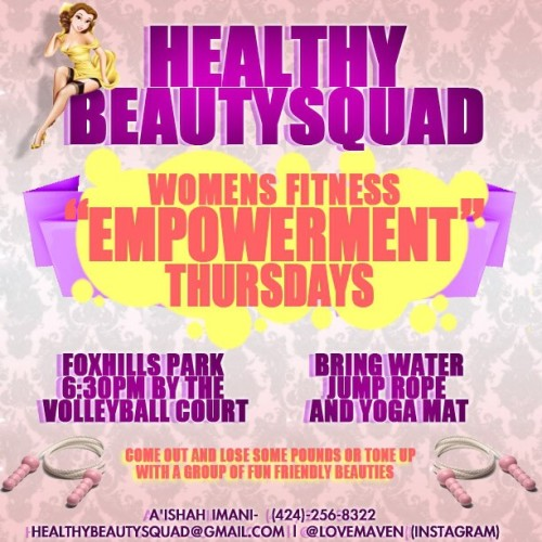 Every freaking Thursday!!! 💚 Join our women's empowerment fitness.  (Goddess movement) lets celebrate ourselves and each other. It's time to get summer time fine! 💁 Losangeles,Ca! We are taking over! ❤💚🙌💯💪🎈👙#healthybeautysquad