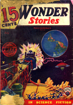 udhcmh:  Another battered pulp and another flying saucer. Wonder Stories, a science fiction pulp, from July 1935. This cover is for is another reader story contest. The writer of the best short story about this Frank R. Paul illustration had the pleasure of seeing it published in Wonder Stories and walked away with $25 (about $420 in 2013 money). Second prize was $10 and third was $7.50. If Pulp Saturday had entered this contest, his story would have been about an uprising at an off-world cheesy fries plantation.