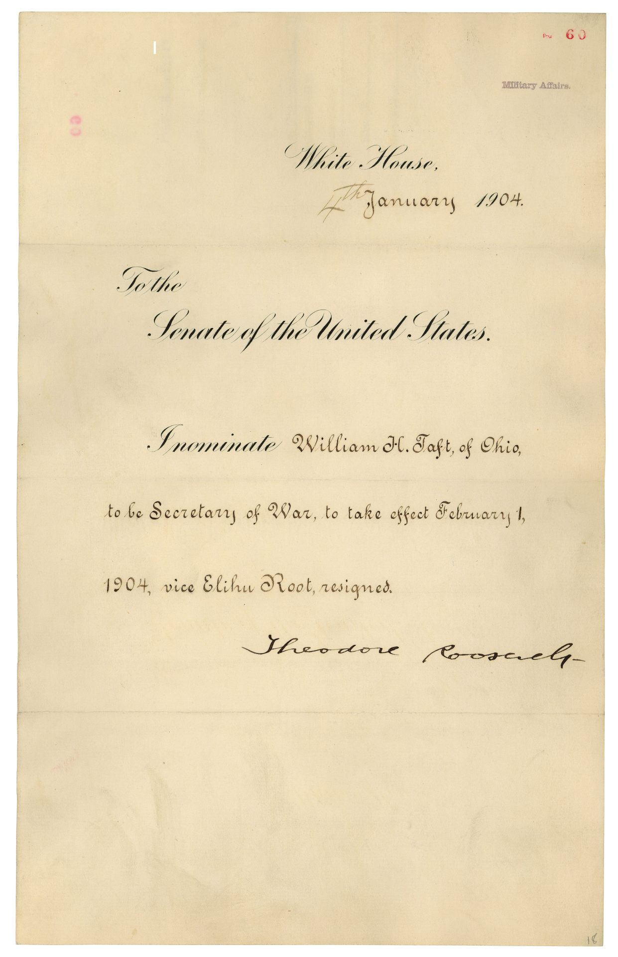On January 4, 1904, President Theodore Roosevelt nominated William Howard Taft to be Secretary of War. Taft served as Secretary of War from 1904 until he was elected President in 1908. Taft later served as Chief Justice of the U.S. Supreme Court from 1921 to 1930. Nomination of William H. Taft of Ohio to be Secretary of War, 1/4/1904, Records of the U.S. Senate (ARC 306340)