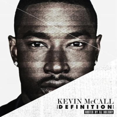 "mixtape artwork:""Definition"" x Kevin McCallDownload the mixtape here…"