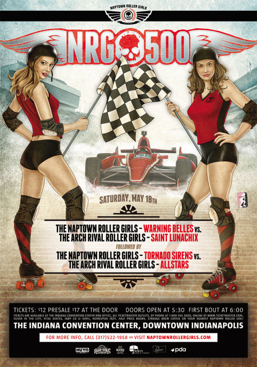 """NRG-500"" — The completed poster for the Naptown Roller Girls' May 18th bout."