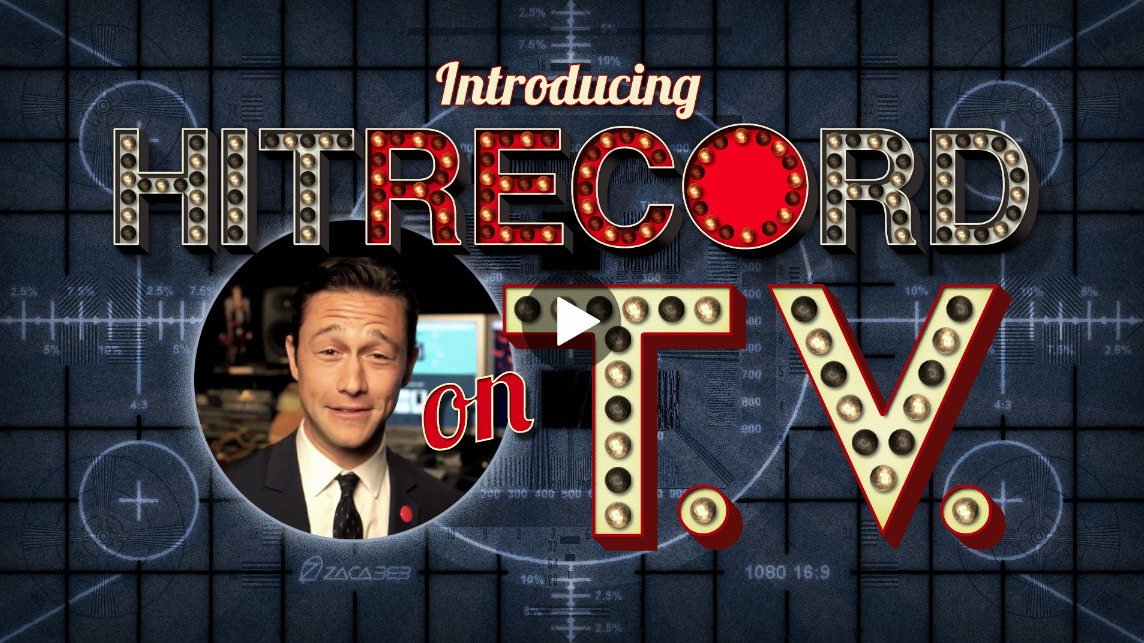 "hitrecordjoe:  Hit RECord On TV! BIG NEWS: We're gonna be on TV!  ""Hit RECord on TV"" is gonna be a new kind of variety show.  I'll host the show and also direct our global online community to create short films, live performances, music, animation, conversation, and of course, more!  Each episode will be focused on a different theme.  And like always, anybody with an internet connection is invited to contribute.   I'm super excited to get started! Are you RECording? J  Welcome to the team!"