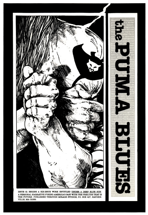 Promotional ad for The Puma Blues #21 by Stephen Murphy and Michael Zulli, 1989.This is one of my favorite images ever and I am very happy to have just bought the original art for this piece as a birthday gift to myself.