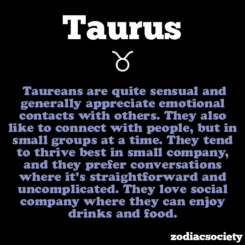 zodiacsociety:  Taurus Facts