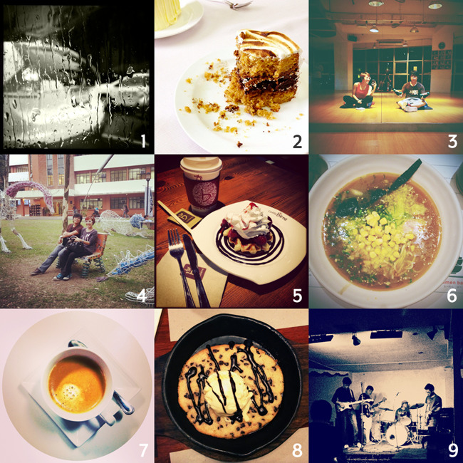 Instagram Diary again! 1 Rainy Sunday last week! Went out with my mom and her sisters to watch Life of Pi. :) 2 Tender Blender did a shoot with some cakes! My favorite kinds of food to photograph will always be desserts. So photogenic, even after you've partly demolished them! 3 First time ever to go to the gym with Kiks! Borrowed some clothes from Iyay, LOL. 4 Went to Ateneo with Kiks, Misha, Karl, and Happy! Had fun hanging out with the metal animals at Dela Costa. :D Thanks Misha for the picture! :) 5 Caffé Bene afternoon work date with Tricia! THOSE WAFFLES WERE HEAVEN. 6 Our work date was followed by dinner at Ramen Bar with Kiks, Kim, and Andrew! Decided I'd put the GC I won to good use. :D 7 Early morning call-time for a shoot calls for coffee! Some of the best coffee I have ever had, to be honest! 8 After being awake for 12 hours straight, I went to have dinner with my high school loves, Bei & Liz! It was so good catching up with those two. :) 9 Friday night was the send off gig for Misha & Russ! So many awesome bands! I felt like I was in high school again, what the gig atmosphere, and Ateneo band friends I've had for almost a decade!