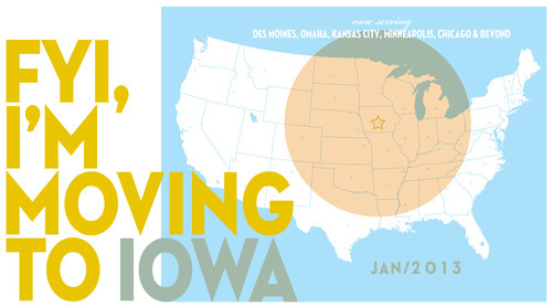 As of January 1, 2013, Ryan Donnell Photo will be moving to Des Moines, Iowa. Same cell, email, website and great photography. (wink wink.) And for those of you who think Iowa is simply flyover country (or confuse it with Idaho), I think those Iowans have something to tell you (some F-Bombs in there, might be NSFW…if your work is lame!):