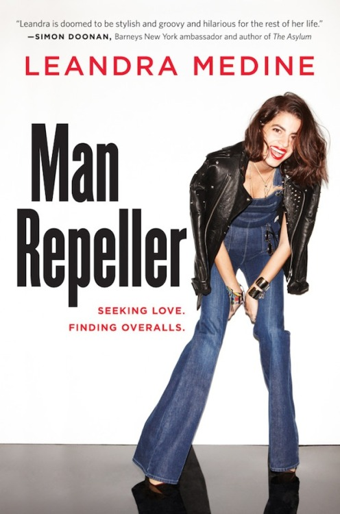 Make sure you pre-order a copy of Man Repeller - Leandra Medine's book, Seeking Love. Finding Overalls. on amazon today! Available September 10, 2013.