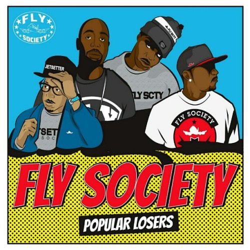 "Fly Society ""Popular Losers"" Mixtape is coming soon! #flysociety #popularlosers"