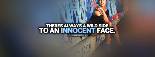 Always A Wild Side Quote Facebook Cover