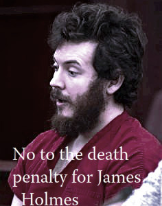tomorrownevercomesmmjh:  No to the death penalty for James Holmes