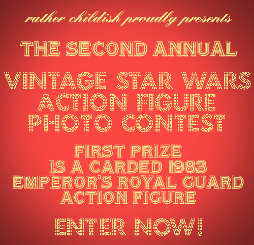 2nd Annual Vintage Star Wars Action Figure Photo Contest.   Come one come all, an awesome vintage prize hangs in the balance!