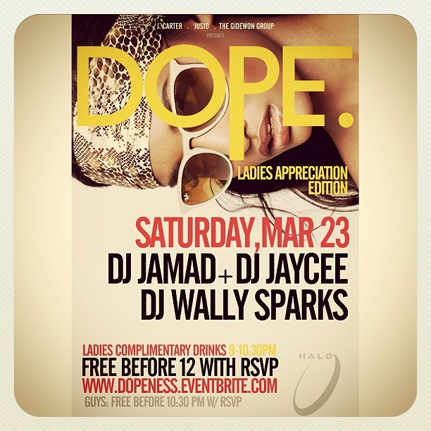 DJ Wally Sparks + DJ Jamad + DJ Jaycee = #DOPE. This Saturday 3/23 at Halo Lounge. 817 W. Peachtree, Atlanta, GA 30308
