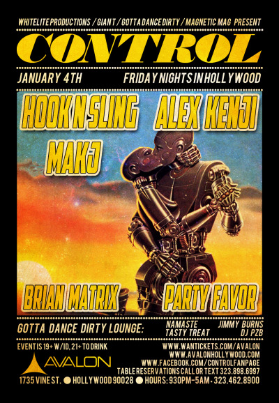 "Tomorrow! @Control_LA w/ @hooknsling @AlexKenji @DJMAKJ @BrianMatrix @partyfavormusic at @AvalonHollywood  PRESALE TICKETS:http://bit.ly/Tf5hjgCONTROL MAILING LISThttp://bit.ly/axsKLZThis event is 19+VIP / BOTTLE SERVICE(530) 282-5263 call or textvip@avalonhollywood.comBE MORE SOCIAL:http://facebook.com/controlfanpagehttp://twitter.com/avalonhollywoodhttp://avalonhollywood.com/Text """"follow avalonhollywood"""" to 40404 for mobile Twitter updates and exclusive guestlist offers"